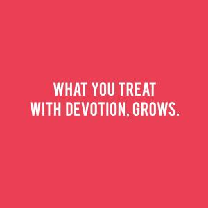 devotion-grows-quote