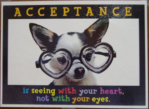 Acceptance seeing with heart