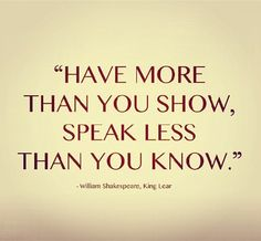 have morespeak less