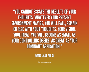quote-James-Lane-Allen-you-cannot-escape-the-results-of-your-59147