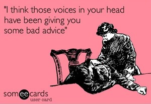 voices-in-head-advice