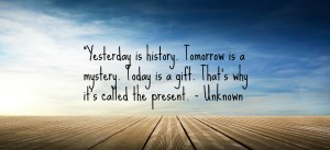 Today-is-a-present-quote