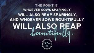 sow reap bountifully