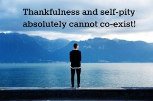 Thanks-vs-self-pity-