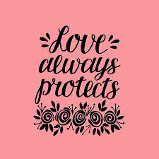 Love Always Protects