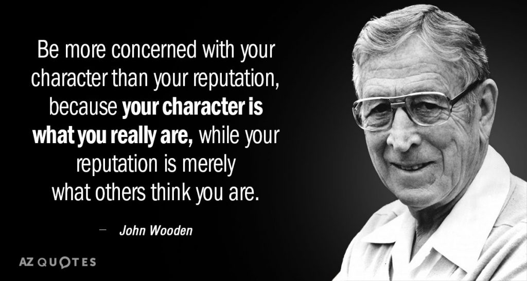 Your character is who you really are, not your reputation