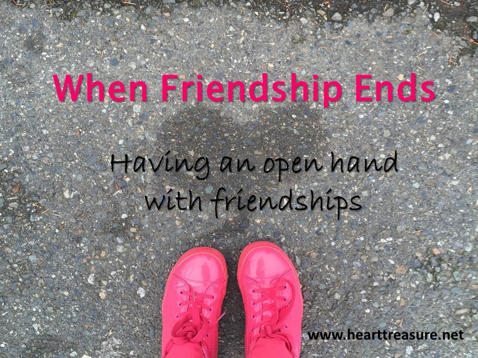 When Friendship Ends - Heart Treasure